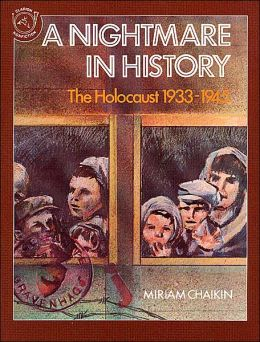 A Nightmare in History: The Holocaust 1933-1945