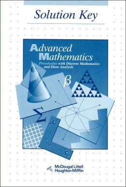 McDougal Littell Advanced Math: Solution Key Grades 9-12
