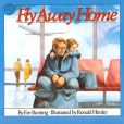 Book Cover Image. Title: Fly Away Home, Author: Eve Bunting