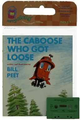 The Caboose Who Got Loose Book & Cassette