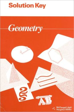 McDougal Littell Jurgensen Geometry: Solution Key Geometry
