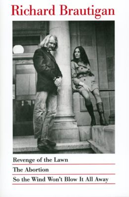 Revenge of the Lawn, The Abortion, So the Wind Won't Blow It All Away