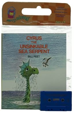 Cyrus the Unsinkable Sea Serpent Book & Cassette
