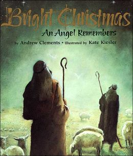 Bright Christmas: An Angel Remembers