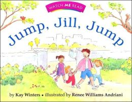 Watch Me Read: Jump, Jill, Jump, Level 1. 1