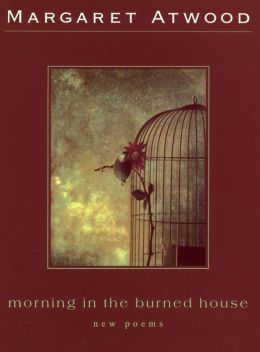 Morning in the Burned House