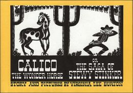 Calico the Wonder Horse, or the Saga of Stewy Stinker