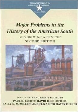 Major Problems in the History of the American South: Documents and Essays, Volume II