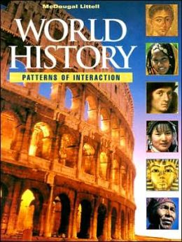 McDougal Littell World History: Patterns of Interaction: Student Edition Grades 9-12 1999
