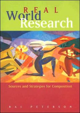 Real World Research: Sources and Strategies for Composition