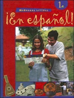 McDougal Littell ?En Espa?ol!: Student Edition Level 1a 2000