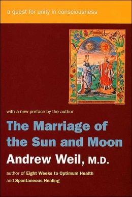 The Marriage of the Sun and Moon: A Quest for Unity in Consciousness