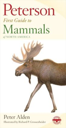 Peterson First Guide to Mammals of North America