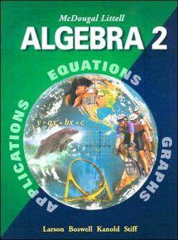 McDougal Littell High School Math: Student Edition Algebra 2 2001