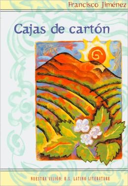 Cajas de carton: Relatos de la vida peregrina de uno nino campesino (The Circuit: Stories from the Life of a Migrant Child)
