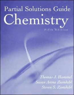 Solutions Guide for Zumdahl/Zumdahl's Chemistry, 5th