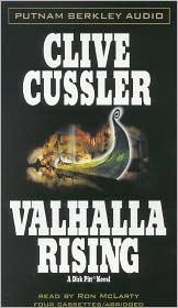 Valhalla Rising (Dirk Pitt Series #16)
