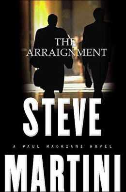 The Arraignment (Paul Madriani Series #7)
