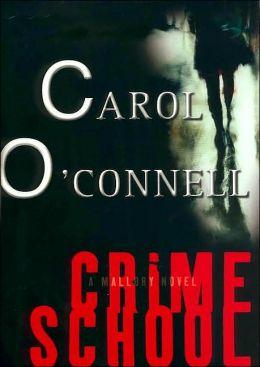 Crime School (Kathleen Mallory Series #6)