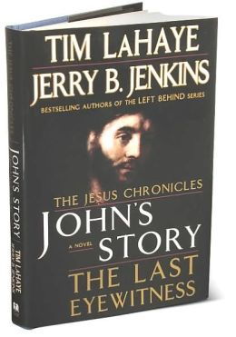 John's Story: The Last Eyewitness (Jesus Chronicles Series #1)