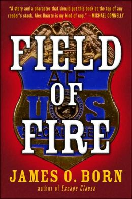 Field of Fire (Alex Duarte Series #1)