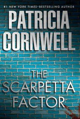 The Scarpetta Factor (Kay Scarpetta Series #17)