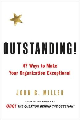 Outstanding: 47 Ways to Make Your Organization Exceptional