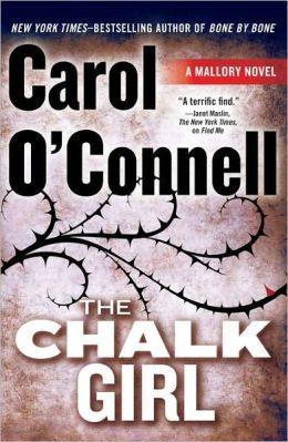 The Chalk Girl (Kathleen Mallory Series #10)