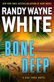 Book Cover Image. Title: Bone Deep (Doc Ford Series #21), Author: Randy Wayne White