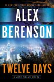 Book Cover Image. Title: Twelve Days, Author: Alex Berenson
