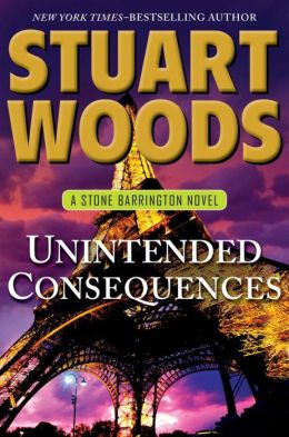 Unintended Consequences (Stone Barrington Series #26)