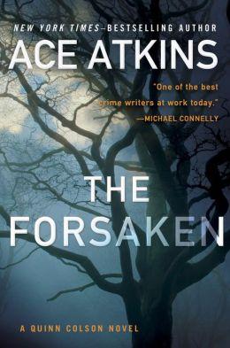The Forsaken (Quinn Colson Series #4)