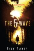 Book Cover Image. Title: The 5th Wave, Author: Rick Yancey