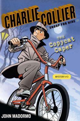 The Copycat Caper: Book 3