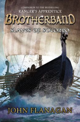 Brotherband Chronicles 4 - Slaves of Socorro - John A. Flanagan