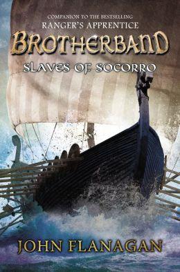 Brotherband Chronicles 4 - Slaves of Socorro - John A. Flanagan