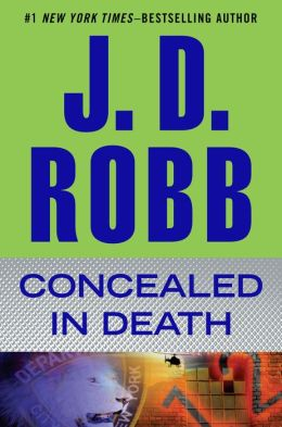 Concealed in Death (In Death Series #38)