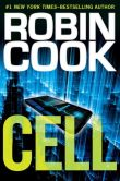 Book Cover Image. Title: Cell, Author: Robin Cook