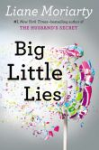 Book Cover Image. Title: Big Little Lies, Author: Liane Moriarty