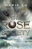 Book Cover Image. Title: The Rose Society, Author: Marie Lu