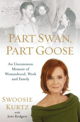 Part Swan, Part Goose: An Uncommon Memoir of Womanhood, Work, and Family