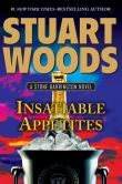 Book Cover Image. Title: Insatiable Appetites (Stone Barrington Series #32), Author: Stuart Woods