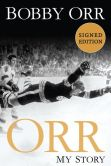 Book Cover Image. Title: Orr:  My Story (Signed Book), Author: Bobby Orr
