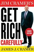 Book Cover Image. Title: Jim Cramer's Get Rich Carefully (Signed Book), Author: James J. Cramer