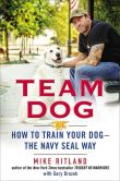 Team Dog by Mike Ritland