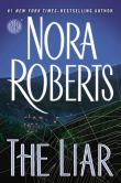 Book Cover Image. Title: The Liar, Author: Nora Roberts