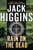 Book Cover Image. Title: Rain on the Dead, Author: Jack Higgins
