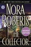 Book Cover Image. Title: The Collector (Signed Book), Author: Nora Roberts