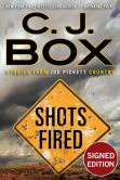 Book Cover Image. Title: Shots Fired:  Stories from Joe Pickett Country (Signed Book), Author: C. J. Box