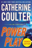 Book Cover Image. Title: Power Play (Signed Book) (FBI Series #18), Author: Catherine Coulter